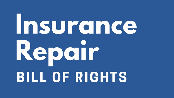 Insurance repair bill of rights