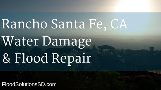 Rancho Santa Fe CA Water Damage and Flood Repair