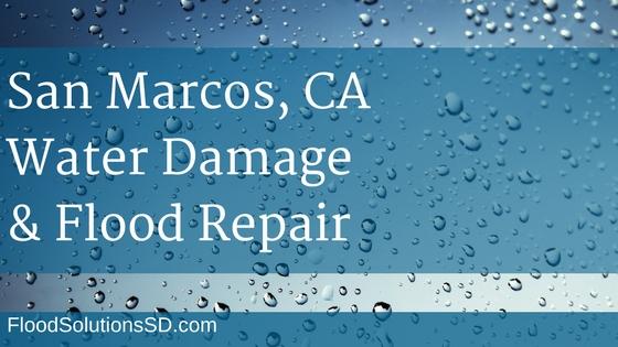 San Marcos CA Water Damage and Flood Repair