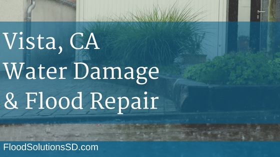 Vista CA Water Damage and Flood Repair