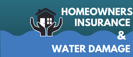 homeowners insurance and water damage